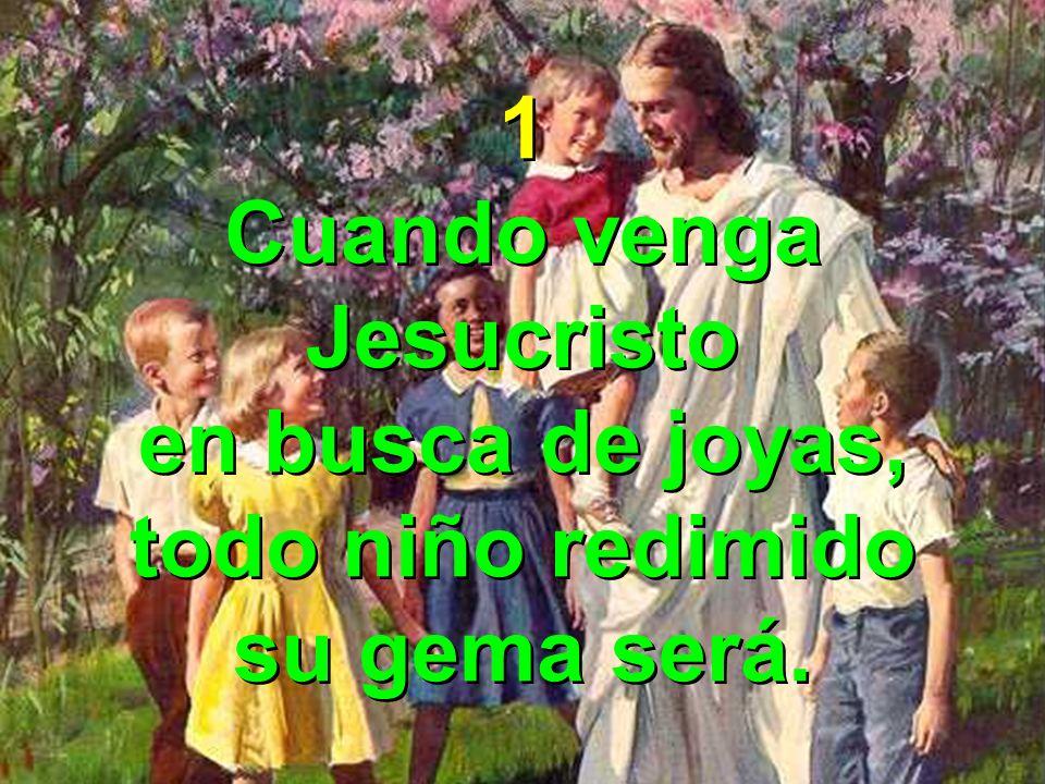 Coro Como estrellas que brillan son los niños que le aman; son tesoros que adornan al Rey y Señor.