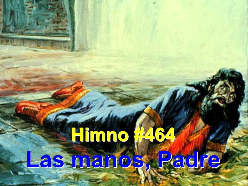1.Las manos, Padre, extiendo a ti; mi fiel ayuda sé.