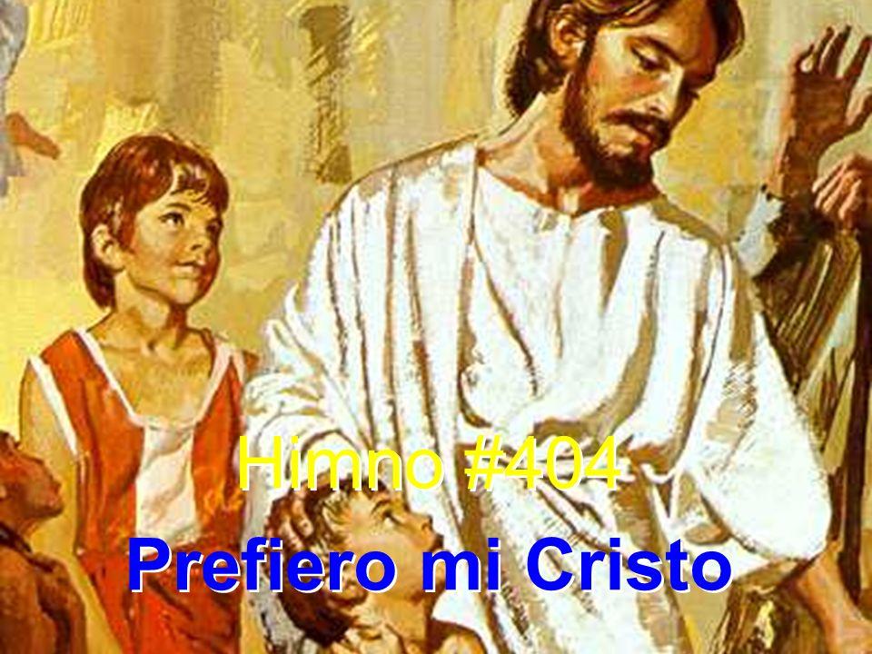1.Prefiero mi Cristo al vano oropel; prefiero su gracia a riquezas sin fin.