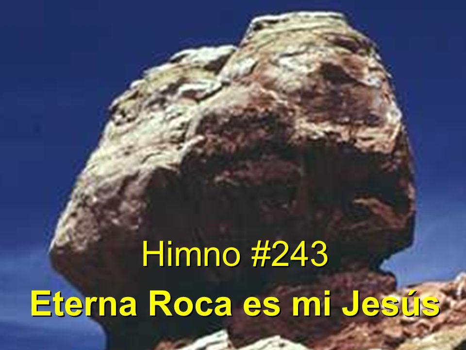 1 Eterna Roca es mi Jesús, refugio en la tempestad; confianza he puesto yo en él, refugio en la tempestad.