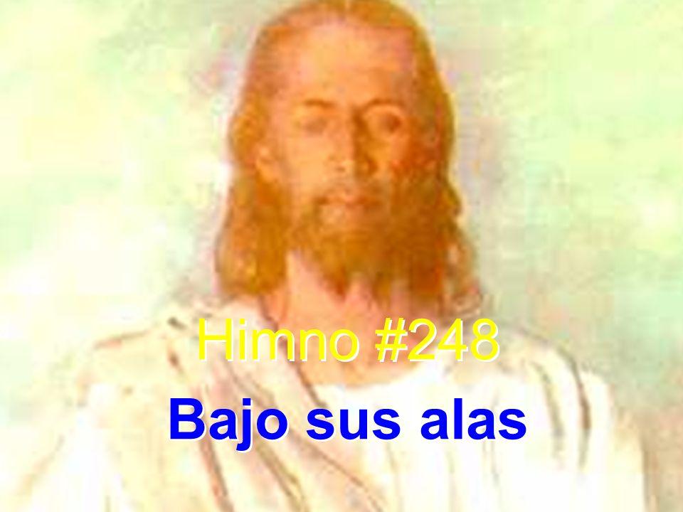 Himno #248 Bajo sus alas Himno #248 Bajo sus alas