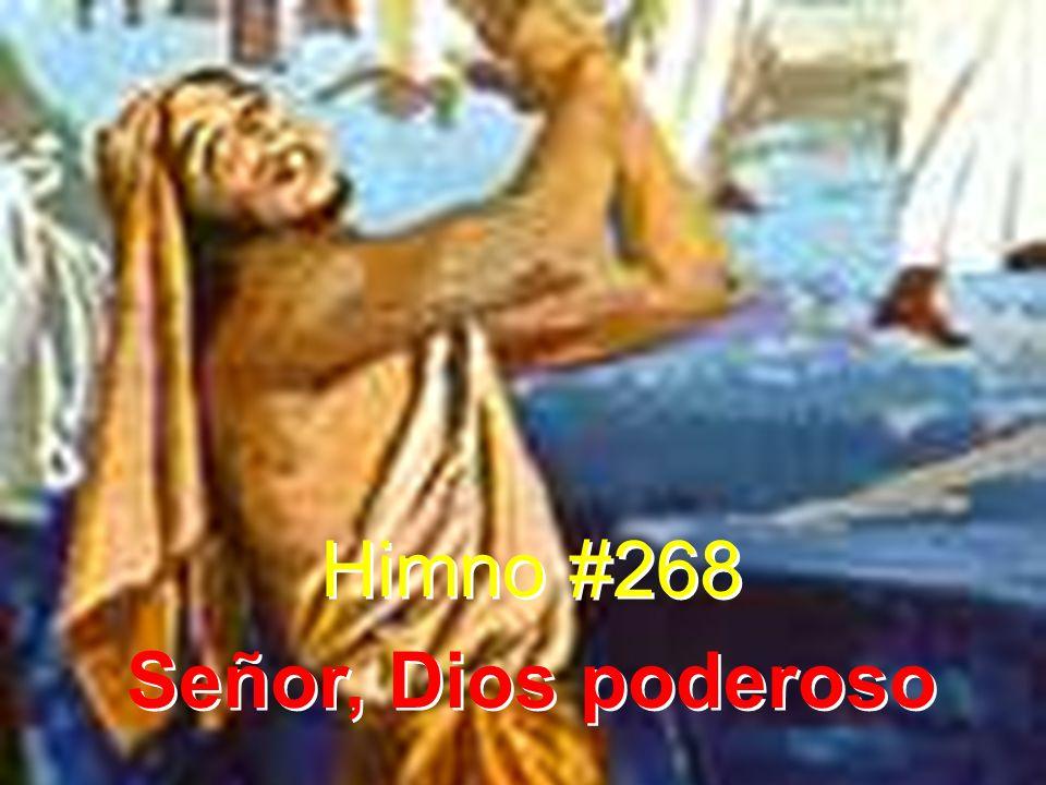 1 Señor, Dios poderoso, a ti vengo a implorar, mi voz oye amoroso, mi ser ¡oh Ven a limpiar.