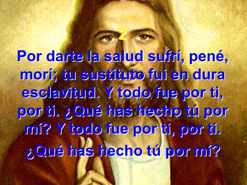 3 Del Padre celestial, completa bendición, eterna salvación,delicia perennal te doy de gracia a ti, a ti.