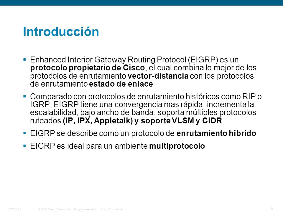 © 2006 Cisco Systems, Inc. All rights reserved.Cisco ConfidentialBSCI 8 - 5 7