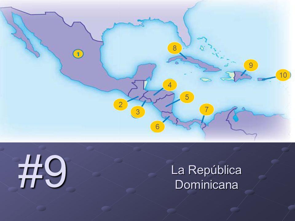 #9 La República Dominicana 2 3 4 5 6 7 8 9 10