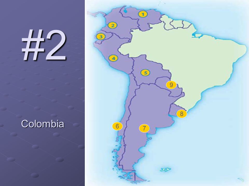 #2 Colombia 6 7 8 9