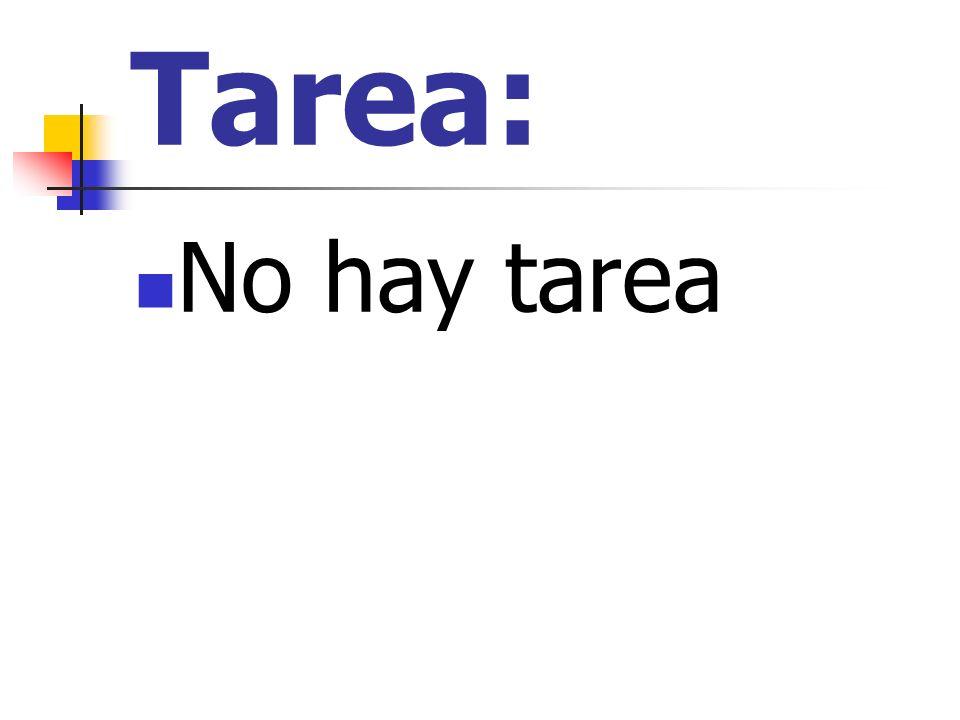 Tarea: No hay tarea