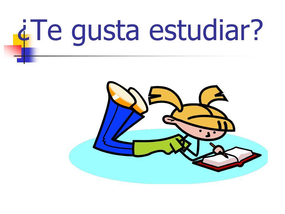 ¿Te gusta estudiar?