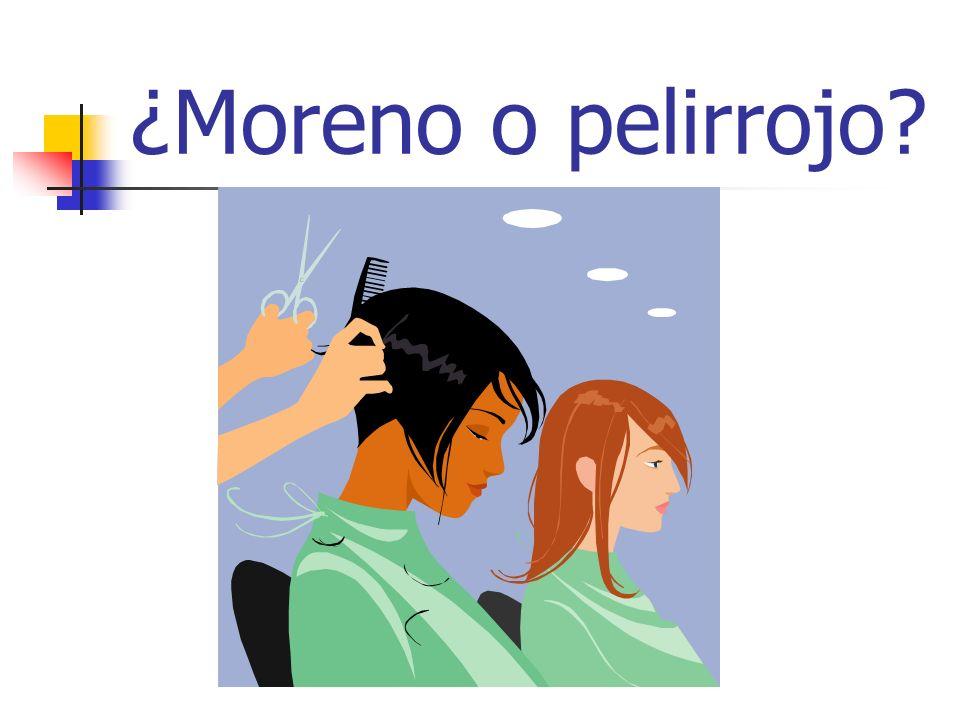 ¿Moreno o pelirrojo?
