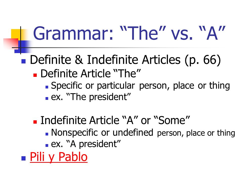 Grammar: The vs. A Definite & Indefinite Articles (p.