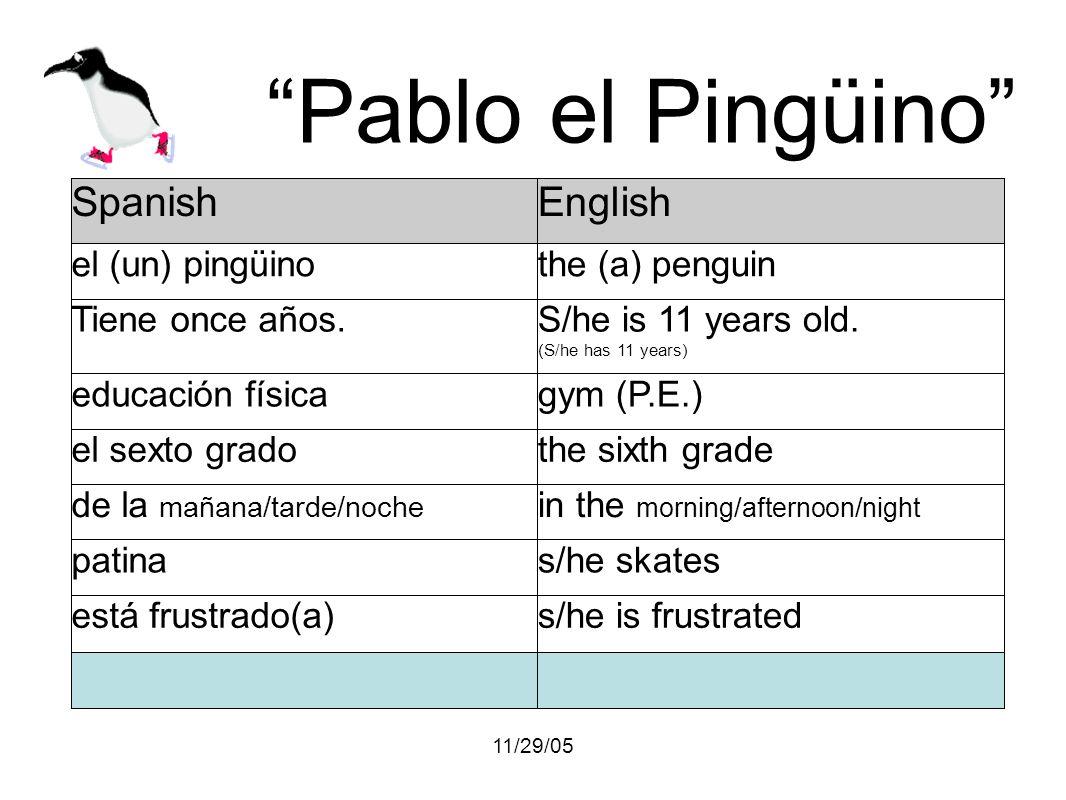 11/29/05 Pablo el Pingüino