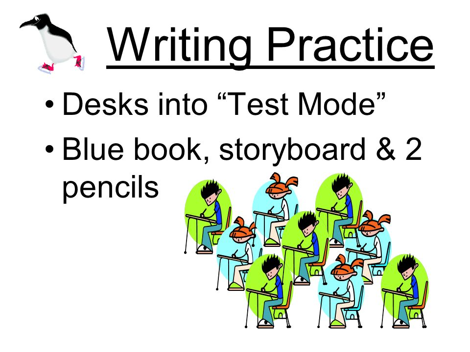 Writing Practice Desks into Test Mode Blue book, storyboard & 2 pencils