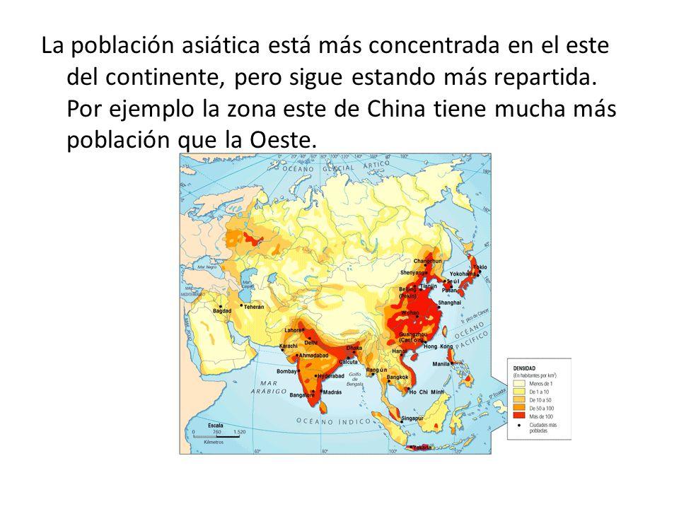 La población asiática está más concentrada en el este del continente, pero sigue estando más repartida. Por ejemplo la zona este de China tiene mucha