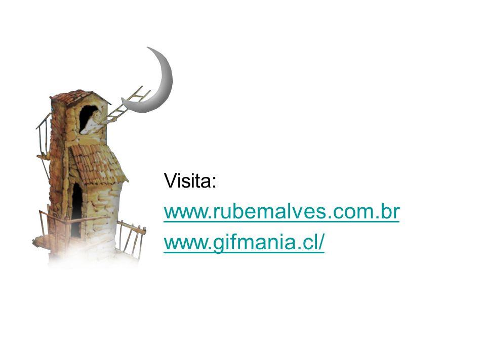 Visita: www.rubemalves.com.br www.gifmania.cl/