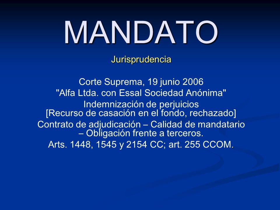 MANDATOJurisprudencia Corte Suprema, 19 junio 2006 Alfa Ltda.