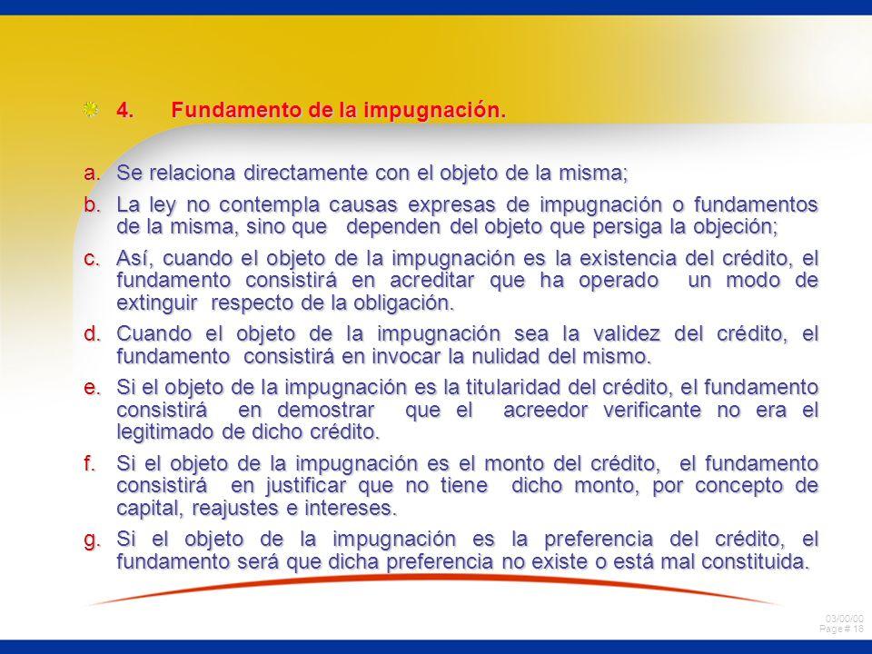 03/00/00 Page # 16 4.Fundamento de la impugnación.
