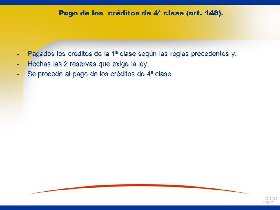 03/00/00 Page # 26 Pago de los créditos de 4ª clase (art.