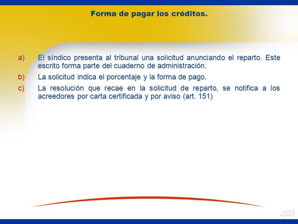 03/00/00 Page # 27 Forma de pagar los créditos.