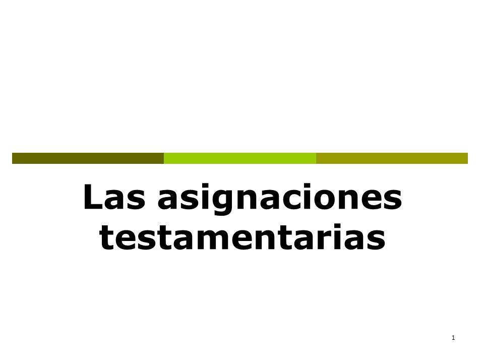 1 Las asignaciones testamentarias