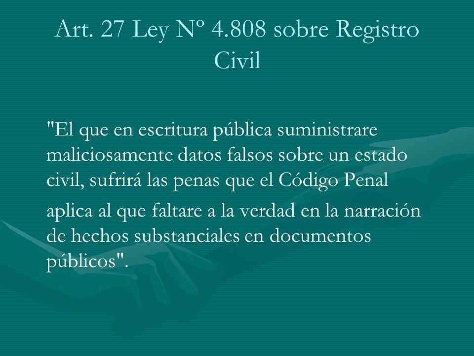 Art. 27 Ley Nº 4.808 sobre Registro Civil