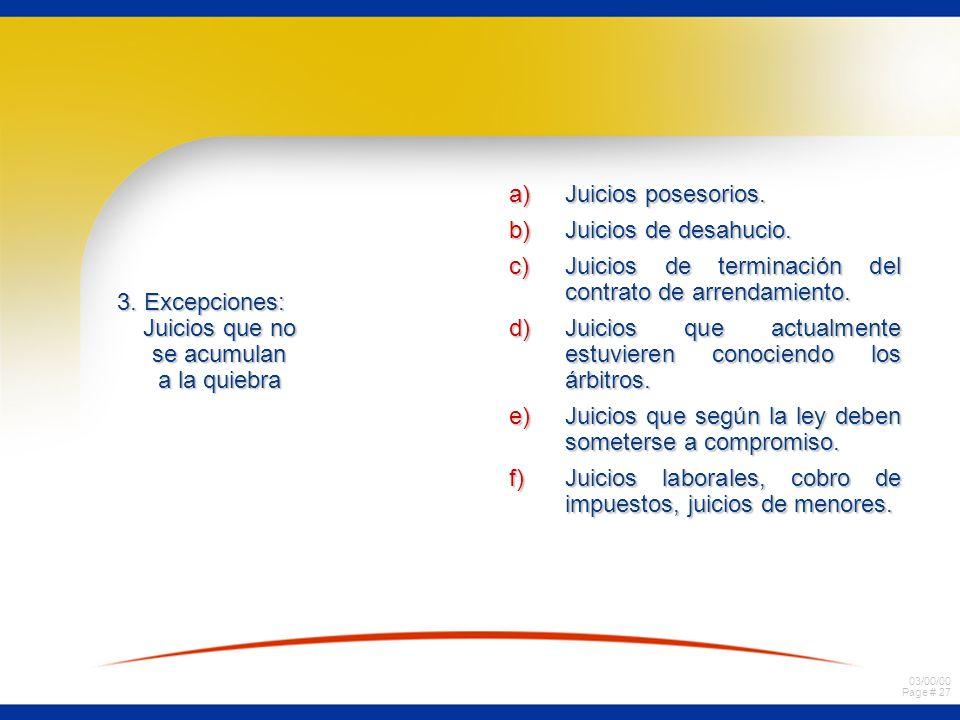 03/00/00 Page # 26 Párrafo VI Acumulación de juicios pendientes. 1.Fuente legal. Art. 70 Ley de Quiebra, excepción al principio de la radicación. 2.re