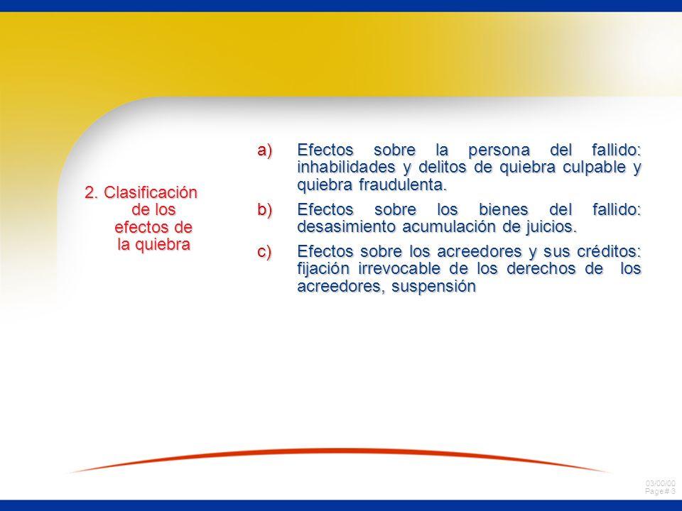 03/00/00 Page # 33 Efectos de la quiebra en los actos y contratos pendientes del fallido.