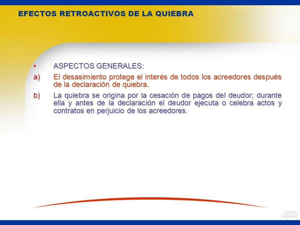 03/00/00 Page # 55 Efectos de la quiebra en los actos y contratos pendientes del fallido. Consecuencias de la quiebra en ciertos contratos en curso de