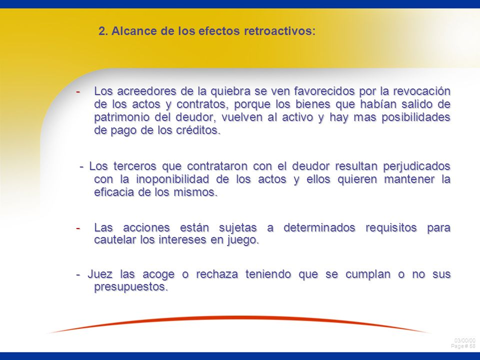 03/00/00 Page # 57 c) Cesación de pagos Declaración de Quiebra 15 de Octubre 17 de Abril de 2005 de 2006 de 2005 de 2006 Período de cesación de pagos