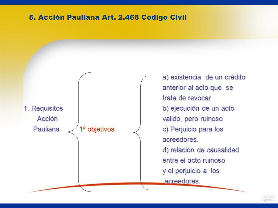 03/00/00 Page # 62 2. Deudor no calificado: Art. 62. a)El juez la establece en la fecha en que primero se produjo la exigibilidad de alguno de los tít