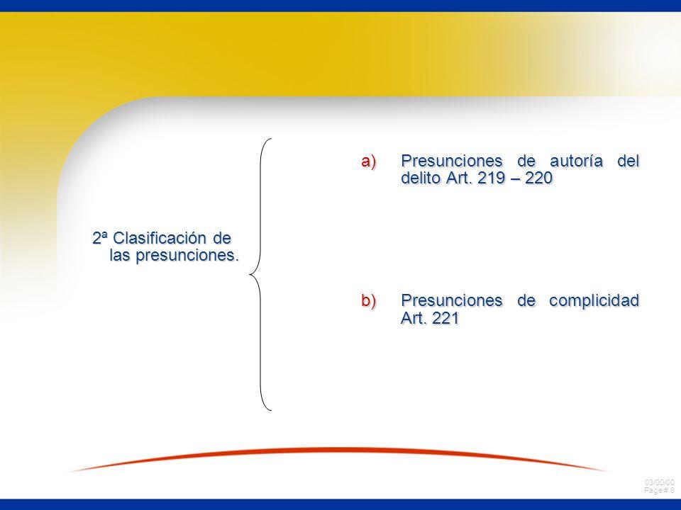 03/00/00 Page # 6 2ª Clasificación de las presunciones.