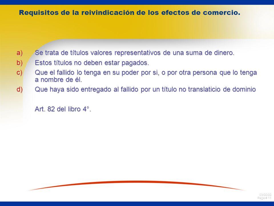 03/00/00 Page # 11 Requisitos de la reivindicación de los efectos de comercio.
