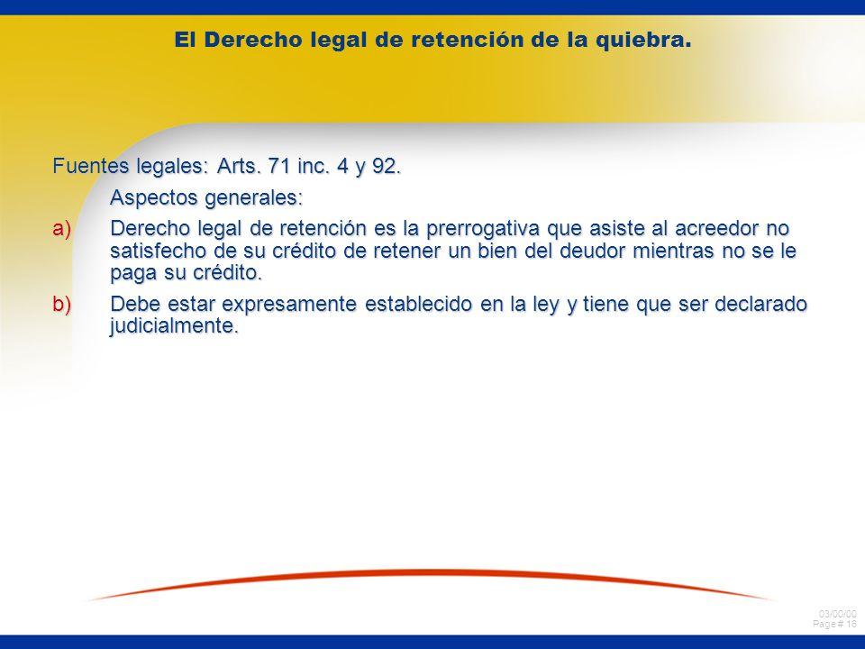 03/00/00 Page # 16 El Derecho legal de retención de la quiebra.