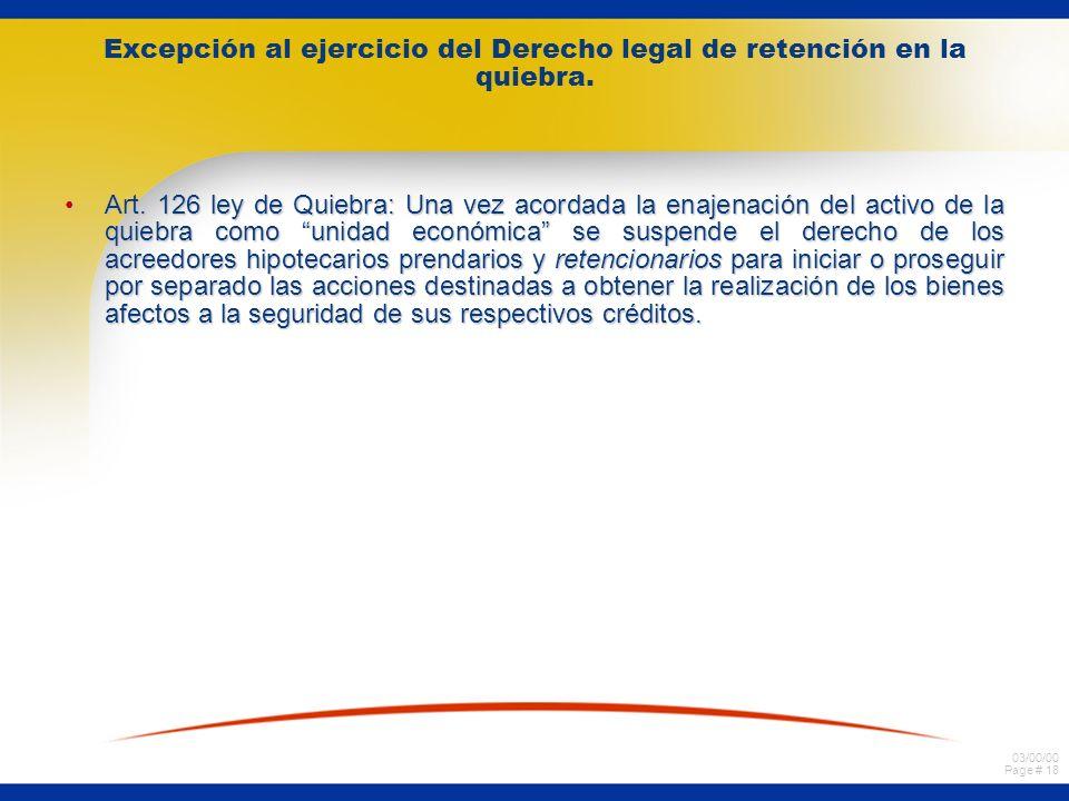 03/00/00 Page # 18 Excepción al ejercicio del Derecho legal de retención en la quiebra.