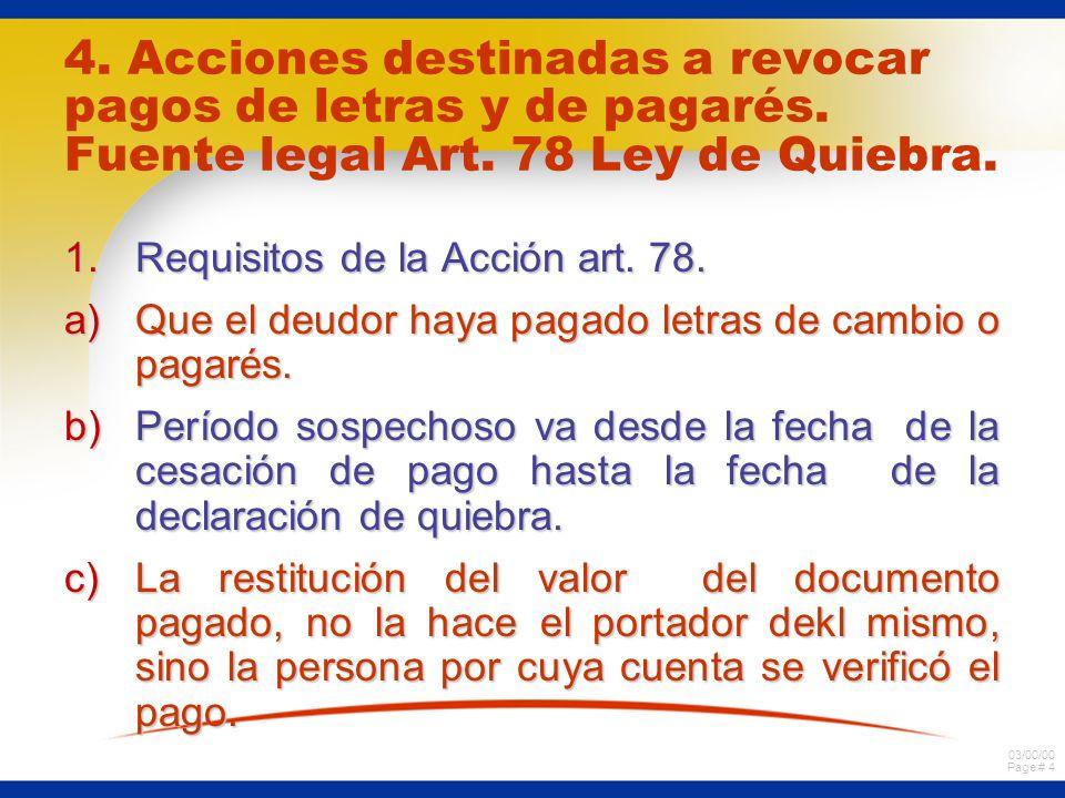 03/00/00 Page # 4 4. Acciones destinadas a revocar pagos de letras y de pagarés.