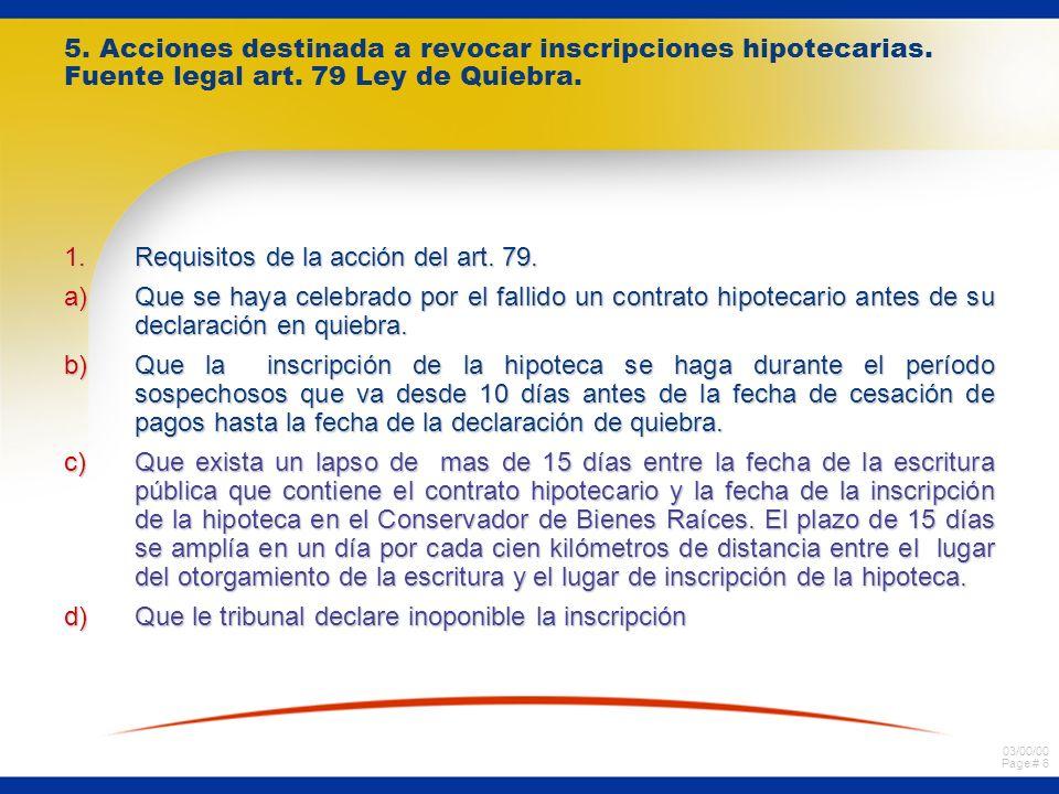 03/00/00 Page # 6 5. Acciones destinada a revocar inscripciones hipotecarias.