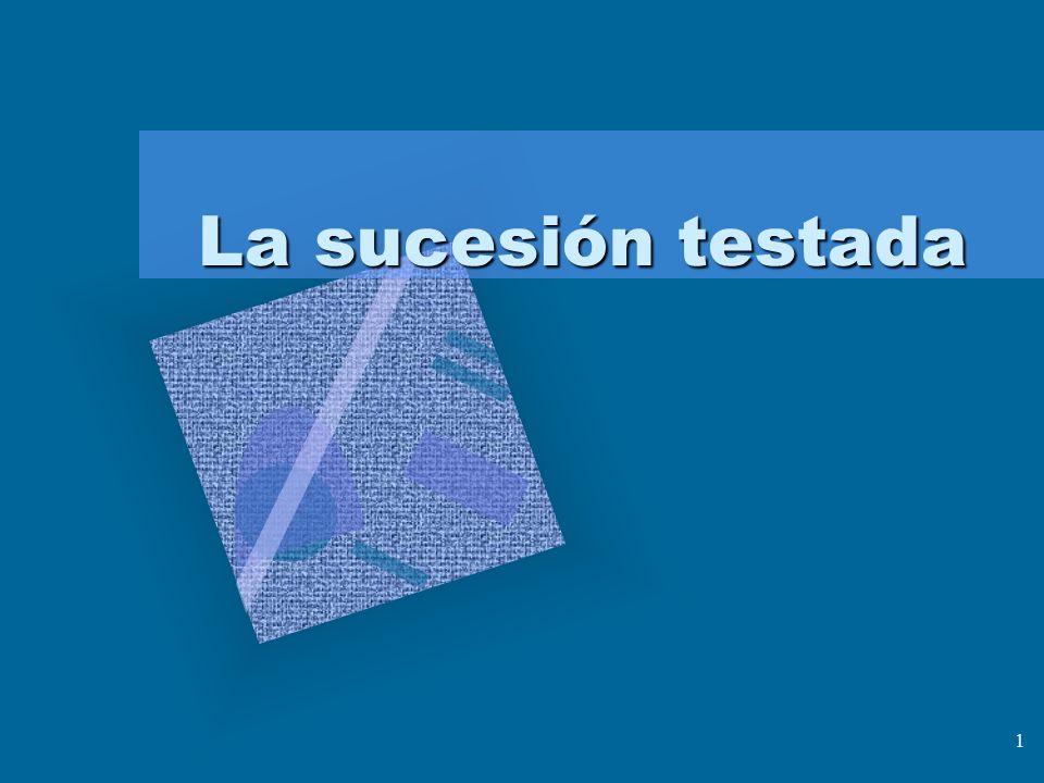 1 La sucesión testada