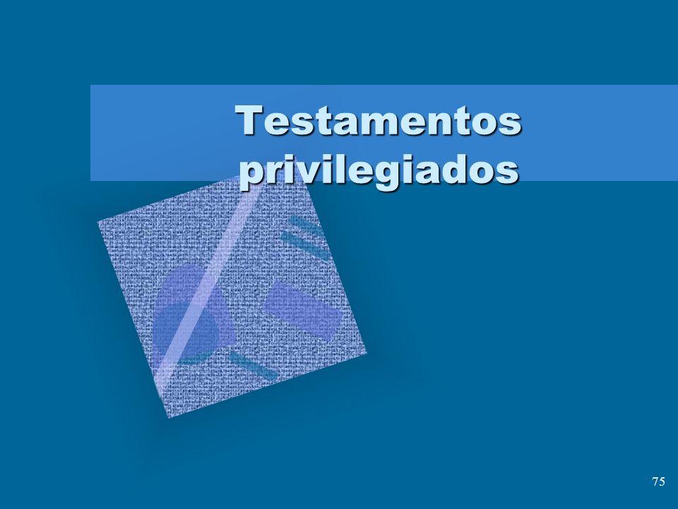 75 Testamentos privilegiados