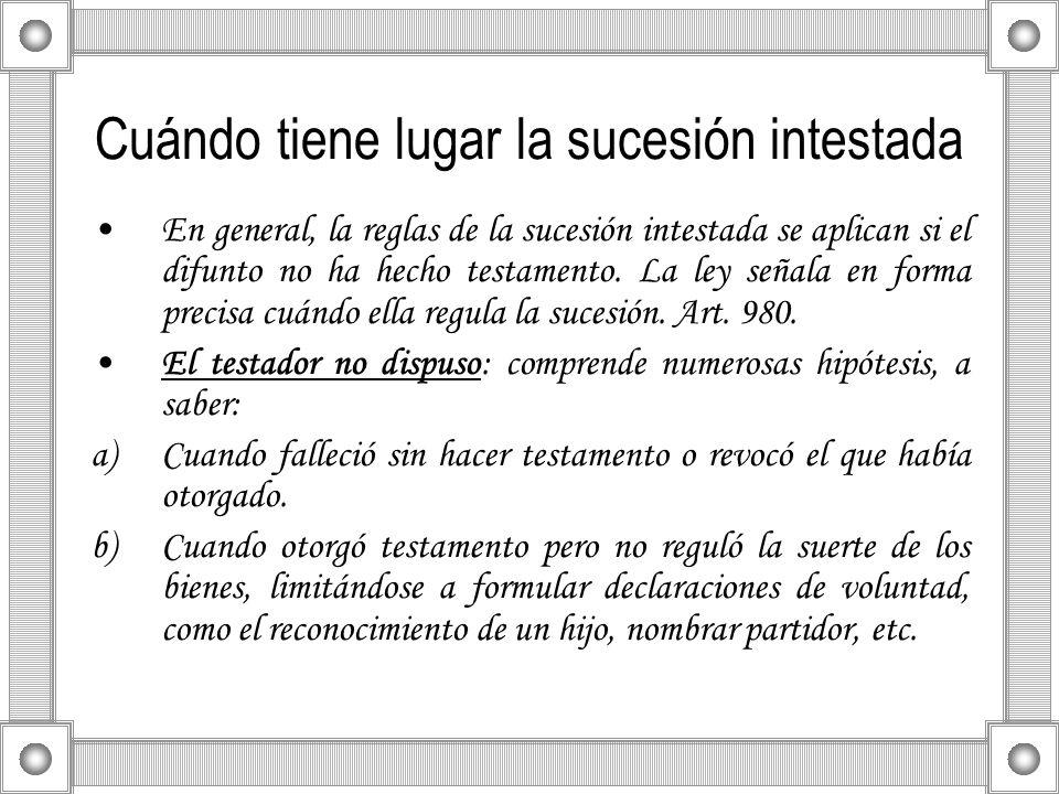 Cuándo tiene lugar la sucesión intestada En general, la reglas de la sucesión intestada se aplican si el difunto no ha hecho testamento. La ley señala