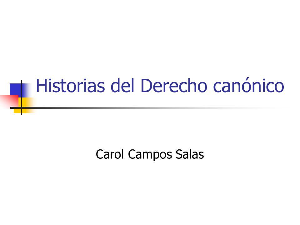 Historias del Derecho canónico Carol Campos Salas