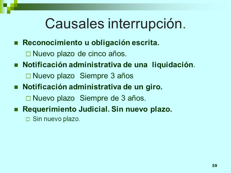 39 Causales interrupción.Reconocimiento u obligación escrita.
