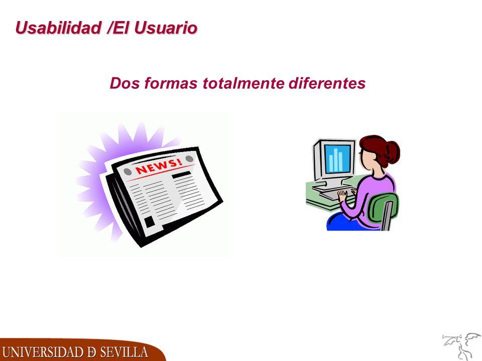 Usabilidad /El Usuario Dos formas totalmente diferentes
