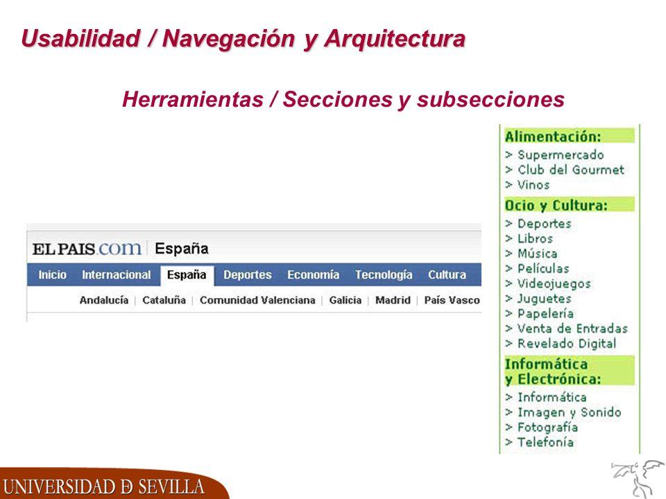 Usabilidad / Navegación y Arquitectura Herramientas / Secciones y subsecciones