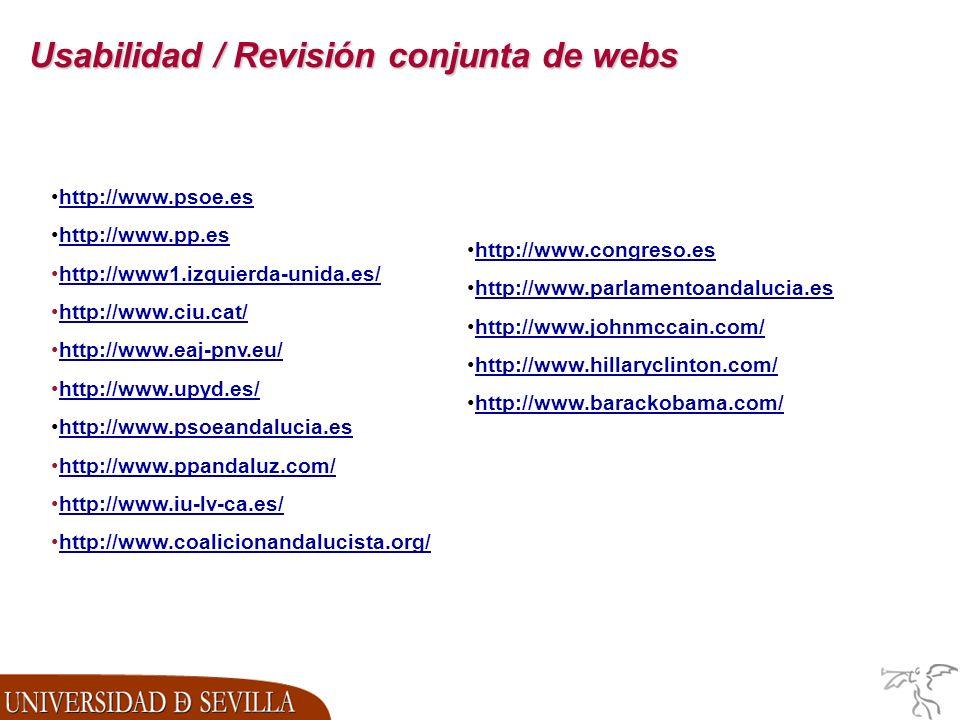 Usabilidad / Revisión conjunta de webs http://www.psoe.es http://www.pp.es http://www1.izquierda-unida.es/ http://www.ciu.cat/ http://www.eaj-pnv.eu/ http://www.upyd.es/ http://www.psoeandalucia.es http://www.ppandaluz.com/ http://www.iu-lv-ca.es/ http://www.coalicionandalucista.org/ http://www.congreso.es http://www.parlamentoandalucia.es http://www.johnmccain.com/ http://www.hillaryclinton.com/ http://www.barackobama.com/
