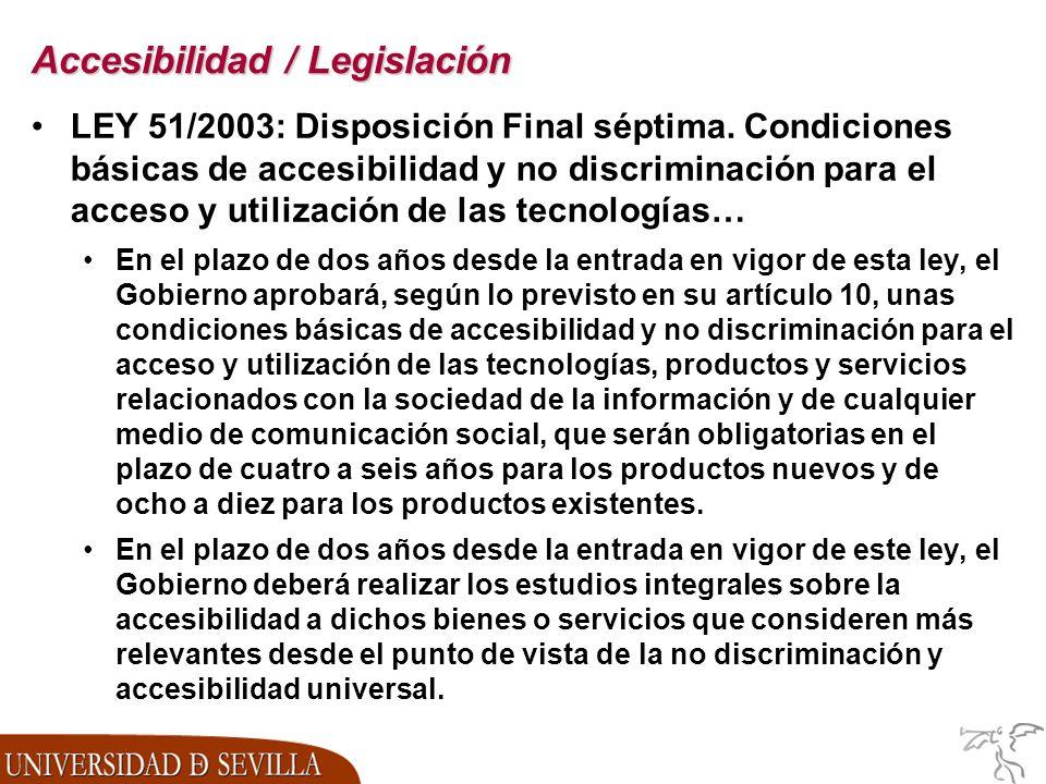 Accesibilidad / Legislación LEY 51/2003: Disposición Final séptima.
