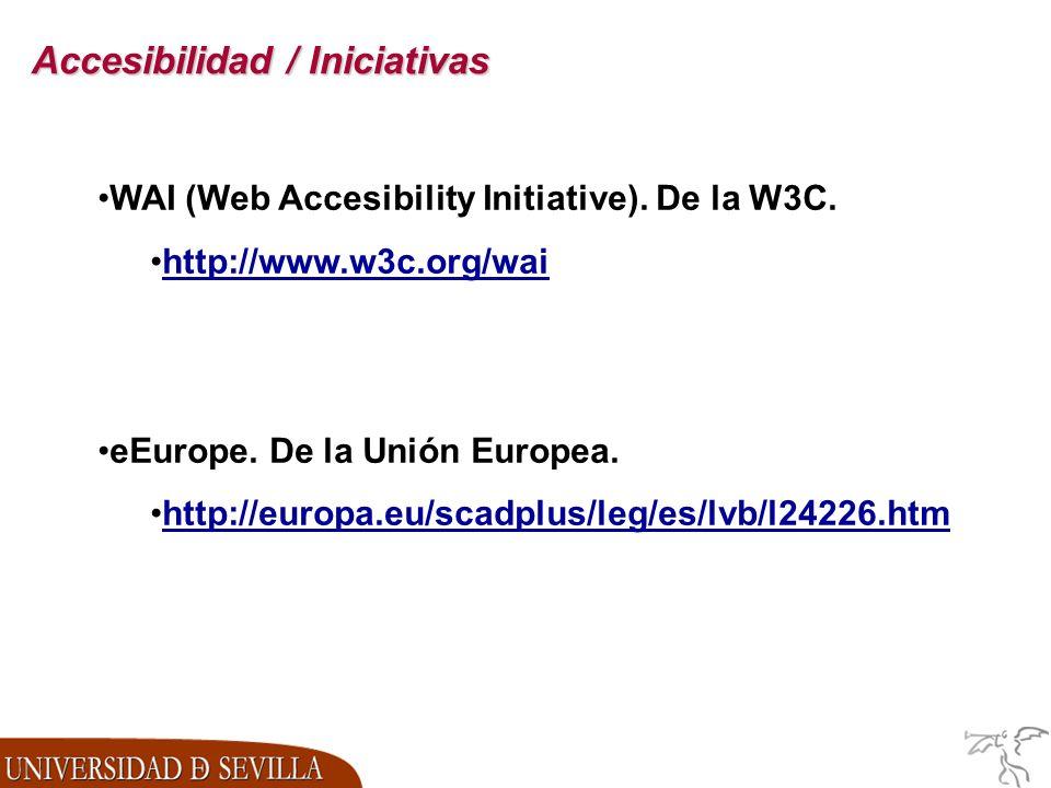Accesibilidad / Iniciativas WAI (Web Accesibility Initiative).