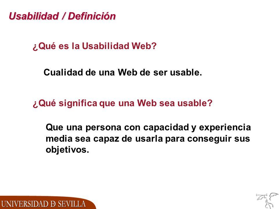 Usabilidad / Definición ¿Qué es la Usabilidad Web.
