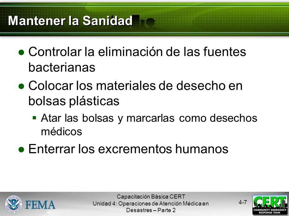 4-6 Mantener la Higiene Lavarse las manos con frecuencia O usar desinfectantes de manos a base de alcohol Ponerse guantes quirúrgicos que no sean de l
