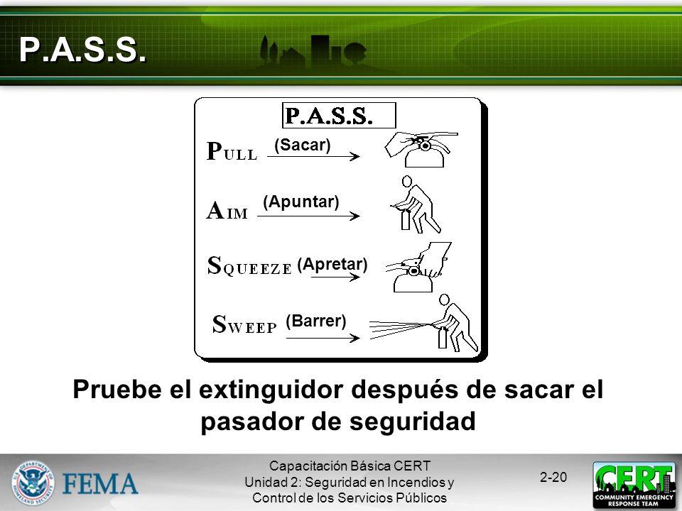 Capacitación Básica CERT Unidad 2: Seguridad en Incendios y Control de los Servicios Públicos 2-19 Ejemplos de Etiquetas
