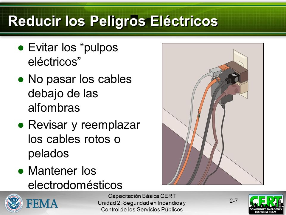 Capacitación Básica CERT Unidad 2: Seguridad en Incendios y Control de los Servicios Públicos 2-6 5 Clases de Fuego A: Combustibles comunes B: Líquido