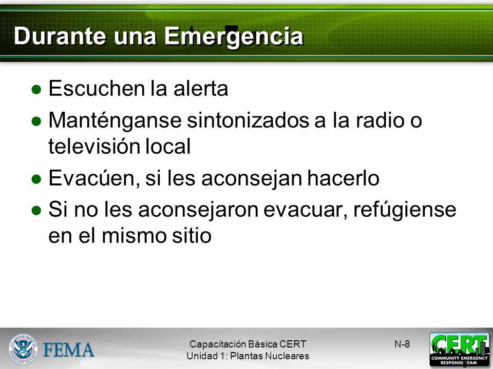 Términos de una Emergencia Nuclear Notificación de un Evento Inusual Alerta Emergencia en el Área del Sitio Emergencia General N-7 7 Capacitación Bási